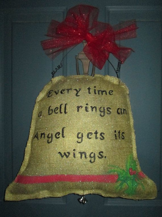 Every time a bell rings an Angel gets its wings Burlap Bell Doro Hanger