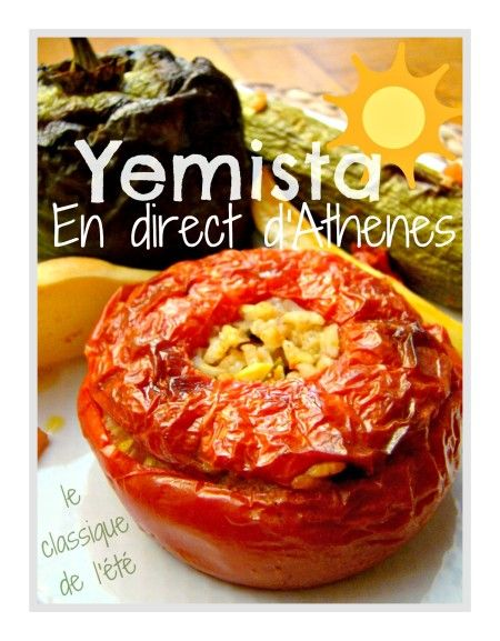 Γεμιστά S'il est un classique de l'été dans les cuisines grecques, ce sont les YEMISTA, les légumes farcis de riz bien aromatisé. Personnellement, j'aime beaucoup les légumes farcis avec de la chair à saucisse comme j'en avais l'habitude en France......