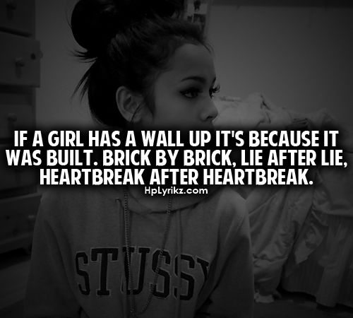 Walls: Heartbreak Quotes, Life, Inspiration, Girls Generation, Brick, Truths, Living, Relationships, True Stories