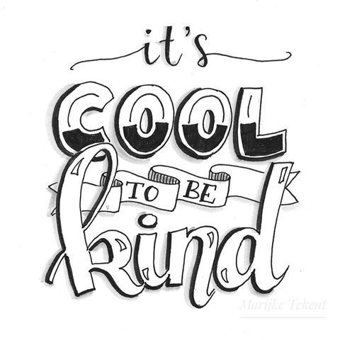 Download Its cool to be kind | Hand lettering quotes, Hand ...