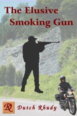The Elusive Smoking Gun (Short Stories, #3)