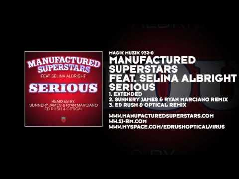 Manufactured Superstars featuring Selina Albright - Serious