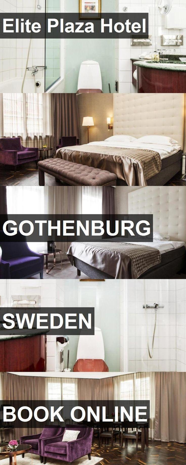 Hotel Elite Plaza Hotel in Gothenburg, Sweden. For…