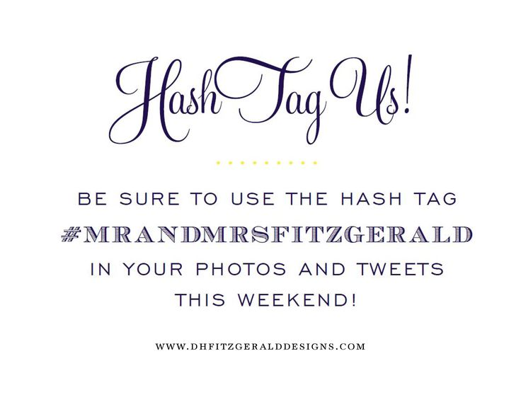 wedding #hashtag sign for guests to upload pics. great way to have a way to see all your guests photos!