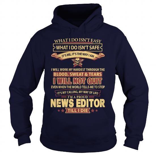 NEWS-EDITOR #shirt for teens #monogrammed sweatshirt. WANT THIS  => https://www.sunfrog.com/LifeStyle/NEWS-EDITOR-93527447-Navy-Blue-Hoodie.html?68278