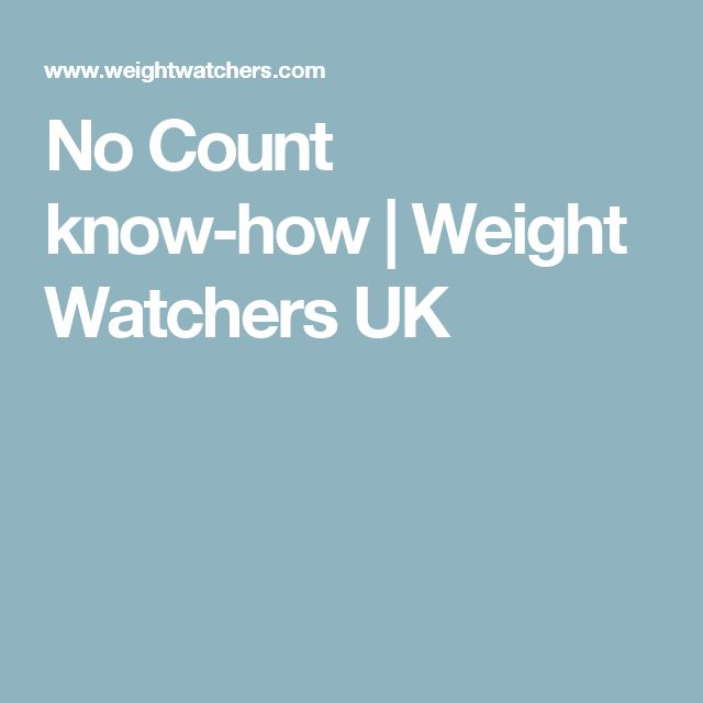 No Count know-how | Weight Watchers UK