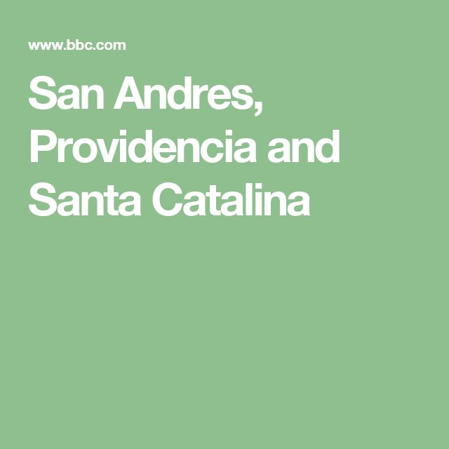 San Andres, Providencia and Santa Catalina