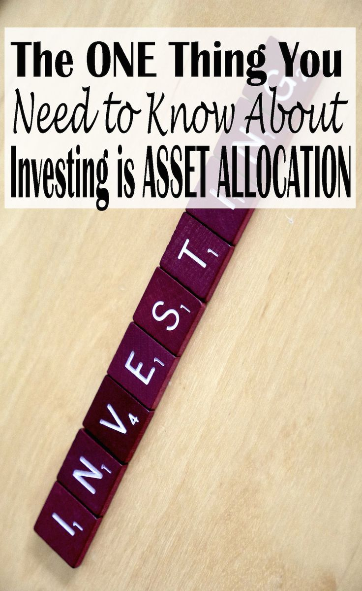 There is ONE principal that you absolutely must know about investing (including saving for retirement) and that is asset allocation. | Financegirl