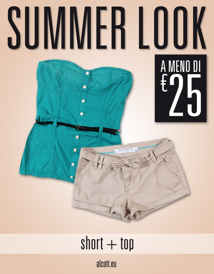 ALCOTT SUMMER LOOK: Top+Short a meno di € 25! Disponibile ora in negozio www.alcott.eu