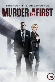 Murder in the First (2014) IMDb Score 7.2 A single murder case is dissected from the committing of the crime through to the investigation, arrest and trial.  Creators: Steven Bochco, Eric Lodal Stars: Taye Diggs, Kathleen Robertson, Ian Anthony Dale | See full cast and crew »