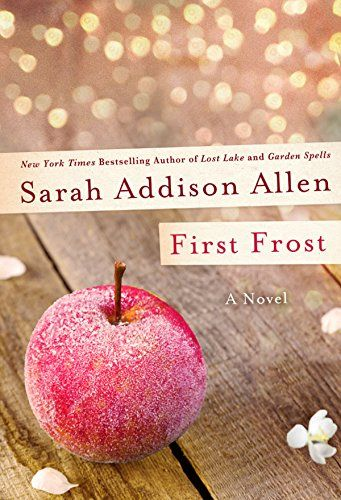 First Frost by Sarah Addison Allen http://www.amazon.com/dp/1250019834/ref=cm_sw_r_pi_dp_cYEgub1XKSTC1