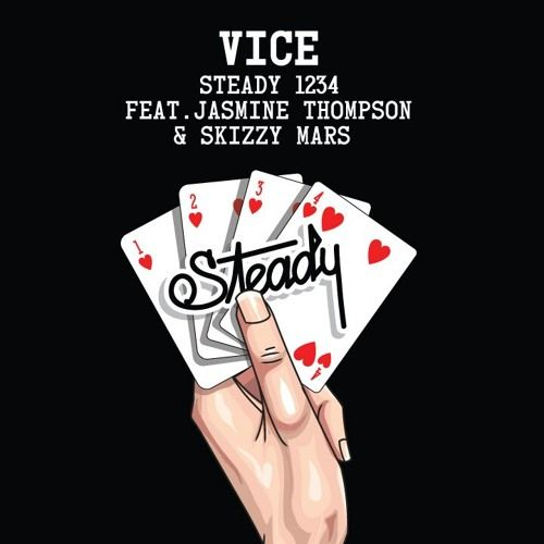 Steady 1234 Ft. Jasmine Thompson & Skizzy Mars by Vice | Vice  | Free Listening on SoundCloud