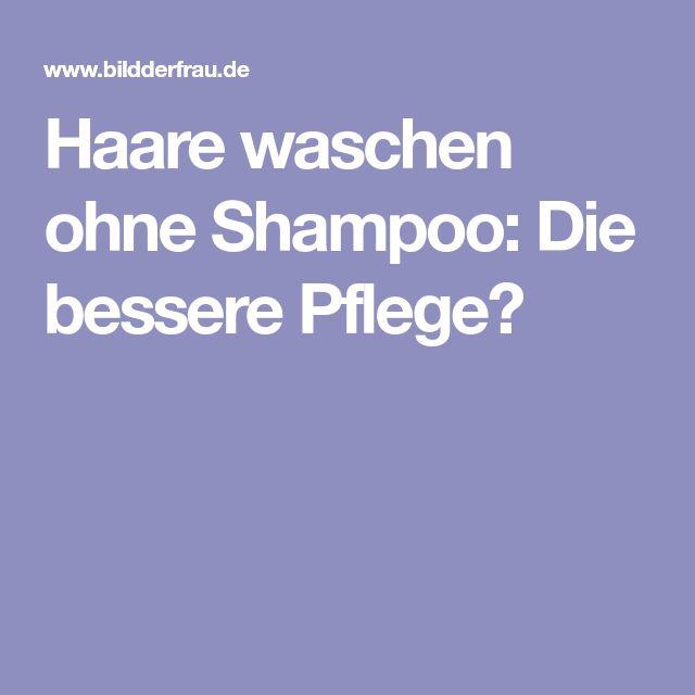 Haare waschen ohne Shampoo: Die bessere Pflege?