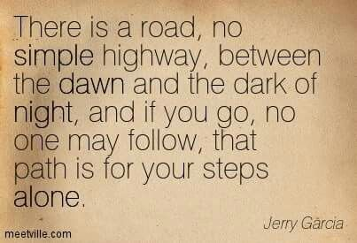 There is a road... and yes, Robert Hunter should be credited.