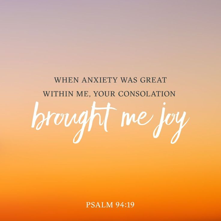"""When I said, """"My foot is slipping,"""" your unfailing love, LORD, supported me. When anxiety was great within me, your consolation brought me joy. https://www.biblegateway.com/passage?search=Psalm%2094%3A18-Psalm%2094%3A19&version=NIV"""