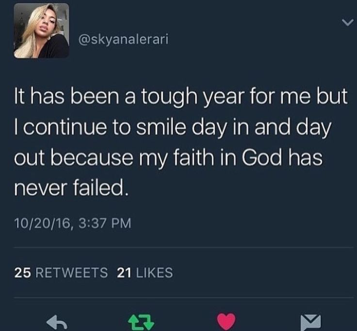 It has been a tough year for me but I continue to smile day in and day out because my faith in God has never failed me