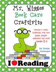 Mr. Wiggles Book Care- like the cause and effect worksheet