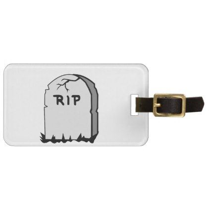Rip Head stone Luggage Tag - stones diy cyo gift idea special
