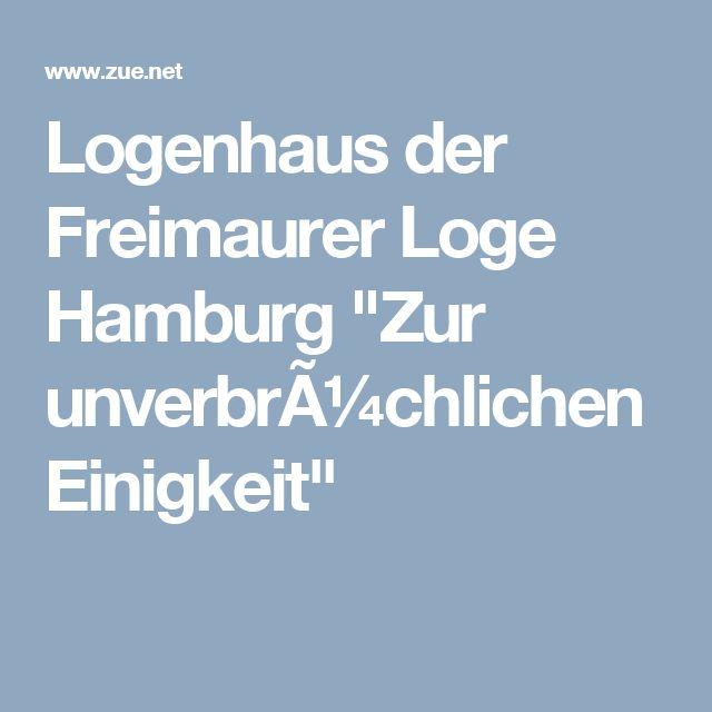 """Logenhaus der Freimaurer Loge Hamburg """"Zur unverbrüchlichen Einigkeit"""""""