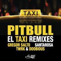 El Taxi - TWRK & Doobious Remix by Pitbull on SoundCloud