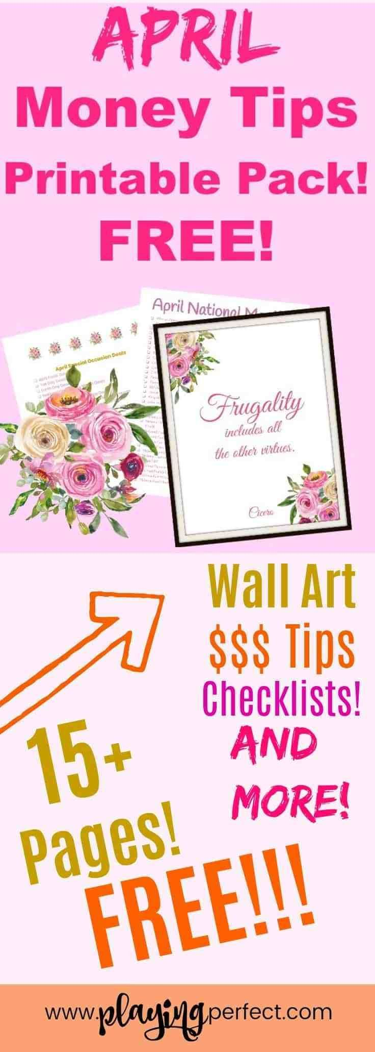 FREE April Money Tips printable pack! 15+ pages to help you with budgeting, saving, and finding financial success in April! Also, check out the post that lists how to find the best bargains in April, save money in April, find April deals, April clearance, April freebies, and more! Grab your FREE April money tips printable pack! | playingperfect.com | #april #finances #playingperfect #freeprintables #budgetprintables #aprilprintables #printables #moneyadvice #moneytips #savings #budgeting