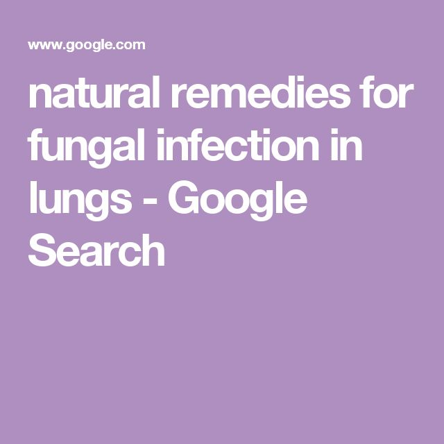 Natural Remedies For Fungal Infection In Lungs