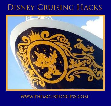 Disney Cruising Hacks - Tips to for the best Disney Cruise Line vacation #DCL