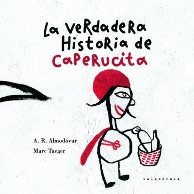 Cuento popular. La versión más esperada de Caperucita, rescatada del folclore francés, mantiene toda la frescura, sabiduría y oralidad de los cuentos de la abuela.