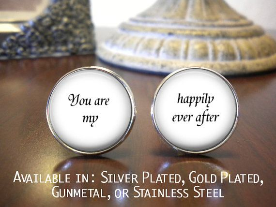 Groom Cufflinks - Personalized Cufflinks - Wedding Cufflinks - You are my - Happily ever after - Groom Cufflinks - Husband Gift