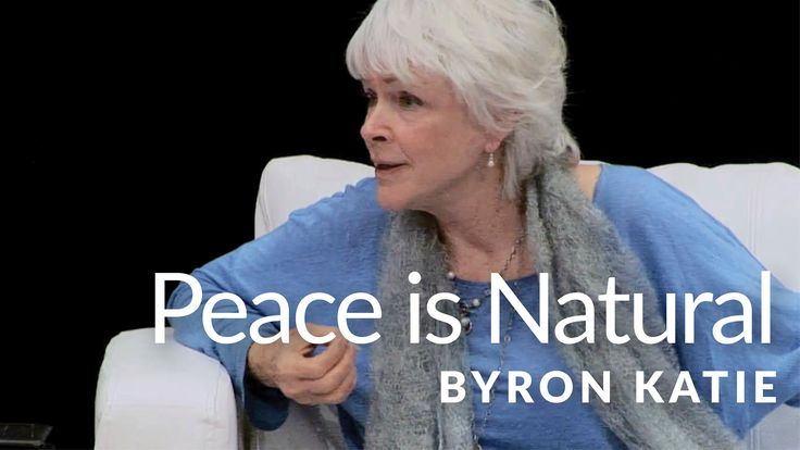 """Freedom is our birthright, and peace is our natural condition."" —Byron Katie"