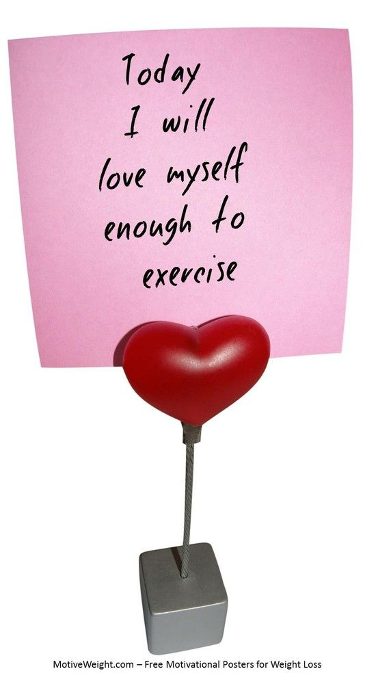 Today I will love myself enough to exercise. | Quotes | Pinterest ...
