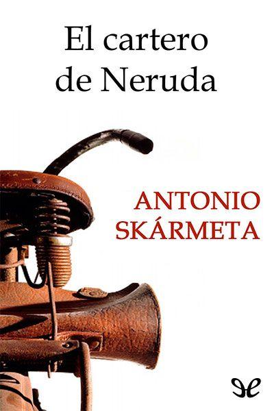 El cartero de Neruda - http://descargarepubgratis.com/book/el-cartero-de-neruda/