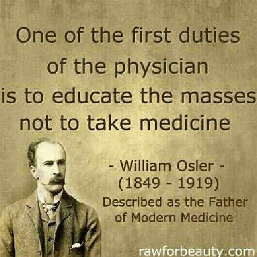 """""""Uno dei primi doveri del #medico è quello di educare le persone a non prendere…"""