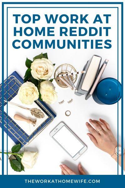 Top 7 Work from Home Communities on Reddit
