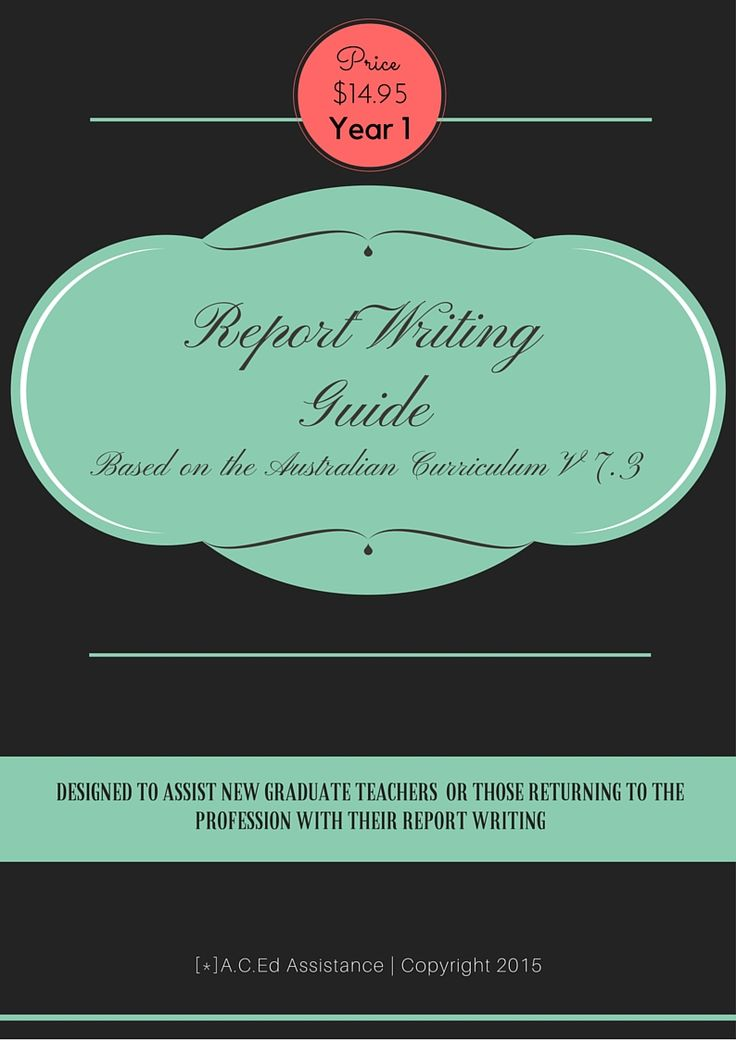 REPORT WRITING:Are you a new graduate teacher, a teacher returning to the profession or a relief teacher?    With reports on the horizon, I know how stressful it can be!    This resource has been cre...