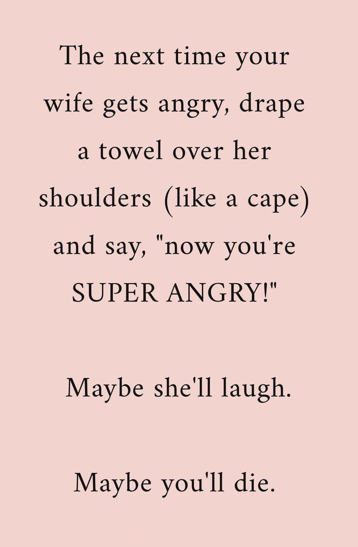 Trust Me Guys It Really Works Husband Quotes Funny Funny Quotes Marriage Quotes Funny
