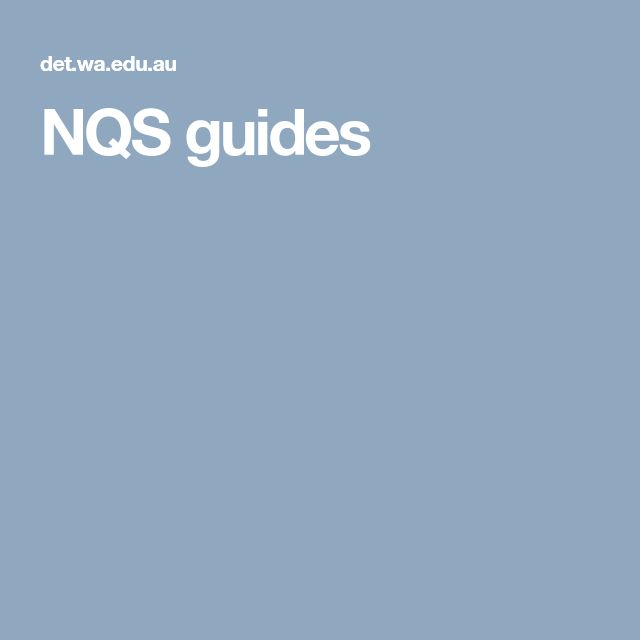 NQS guides