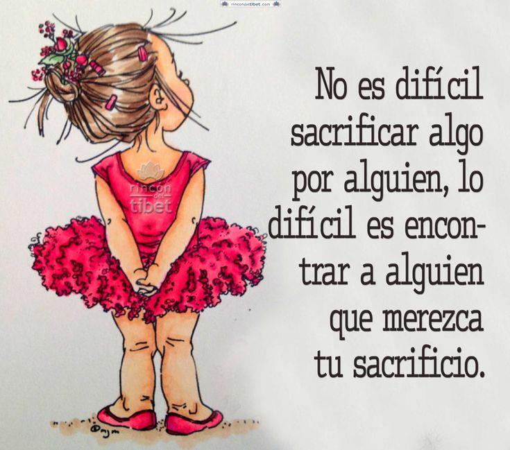 No es difícil sacrificar algo por alguien ……
