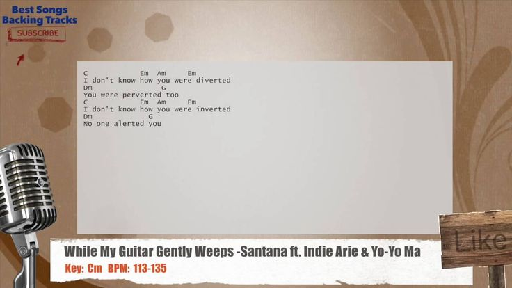 While My Guitar Gently Weeps - Santana ft. Indie Arie & Yo-Yo Ma Karaoke Backing Track
