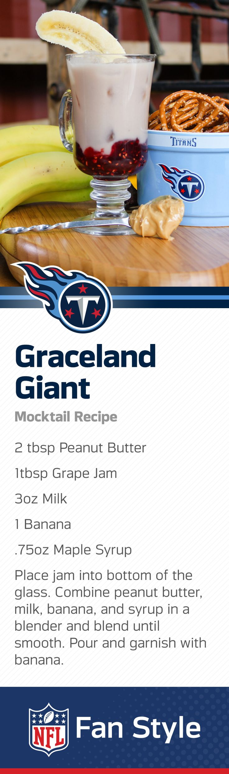 """Tennessee is home to the Titans and """"the king."""" Combine these two celebrated hometown heroes with this banana and PB+J mocktail. All that's left to do is sit back, take a sip, and get ready for some good ol' fashion football."""