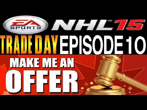 NHL 15 HUT Trade Day #10 **7 Legends & More Available**