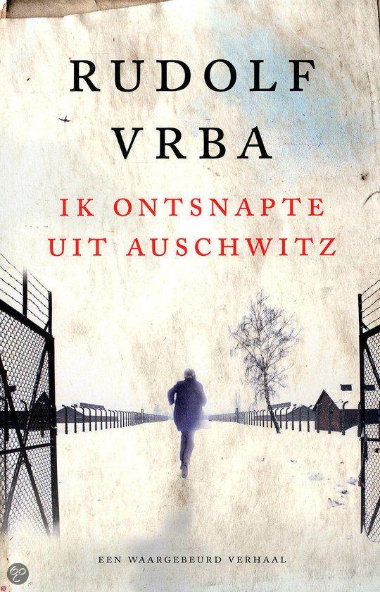bol.com | Ik ontsnapte uit Auschwitz, Rudolf Vrba | 9789021557625 | Boeken