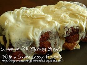 My Favorite Things: Simple Cinnamon Roll Monkey Bread with a Cream Cheese Frosting
