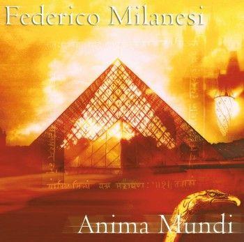 Musica per viaggiare: Anima Mundi di Federico Milanesi