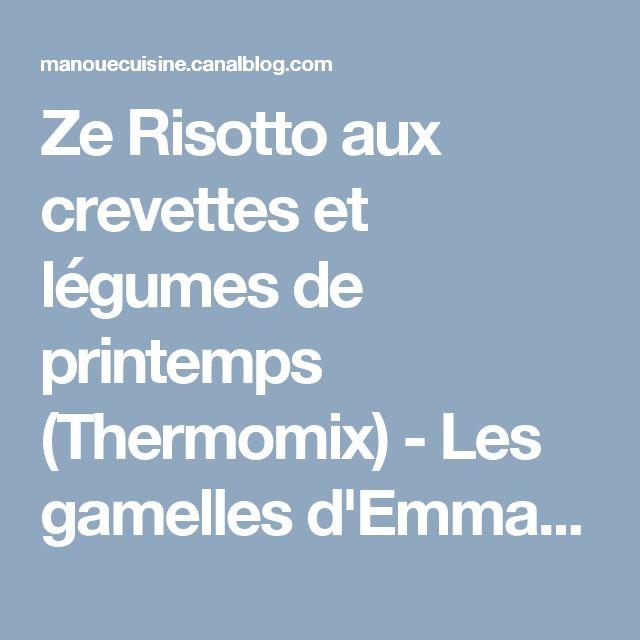 Ze Risotto aux crevettes et légumes de printemps (Thermomix) - Les gamelles d'Emmanuèle