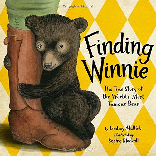 MOCK CALDECOTT SPRING 2016: WINNER! Finding Winnie: The True Story of the World's Most Famous Bear, illustrated by Sophie Blackall - MAIN Juvenile PZ7.M43541 Fin 2015  - check availability @ https://library.ashland.edu/search/i?SEARCH=9780316324908