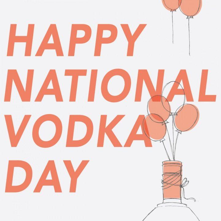 National Vodka Day | October 4th