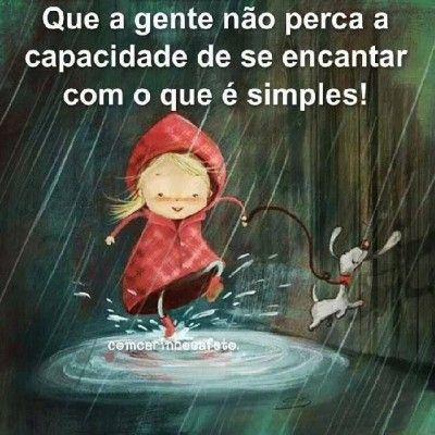 <p></p><p>Que a gente não perca a capacidade de se encantar com o que é simples!</p>