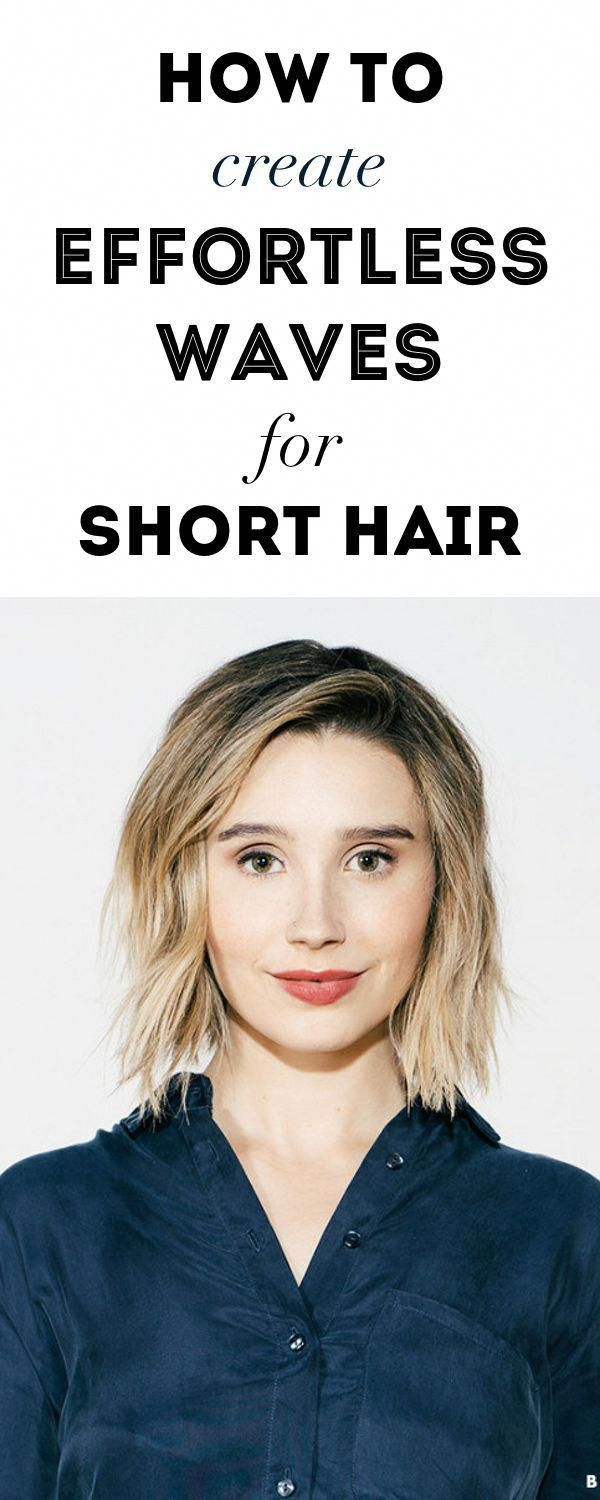 How to Create Effortless Waves for Short Hair: A Tutorial #Shorthairdos