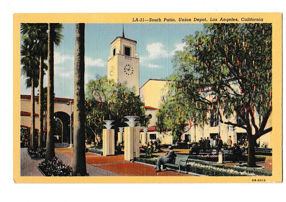 Union Station Los Angeles 1939 Postcard Grand Opening With Images California Postcard Postcard